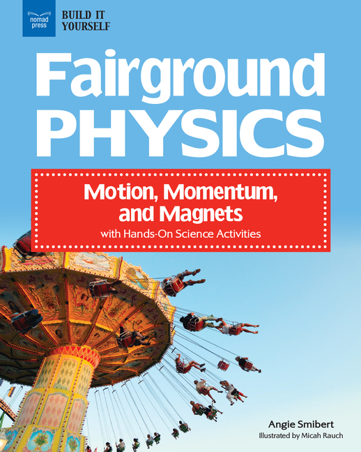 Book Cover for Fairground Physics: Motion, Momentum, and Magnets with Hands-On Science Activities
