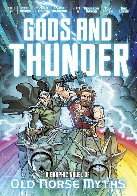 Gods and Thunder: A Graphic Novel of Old Norse Myths