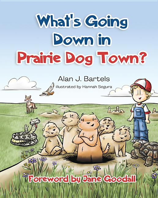 What's Going Down in Prairie Dog Town?