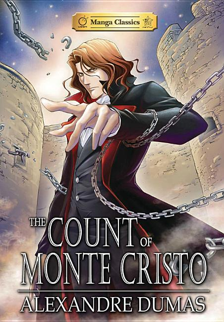 The Count of Monte Cristo: Graphic Novel