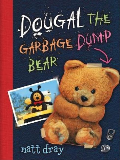 Dougal the Garbage Dump Bear