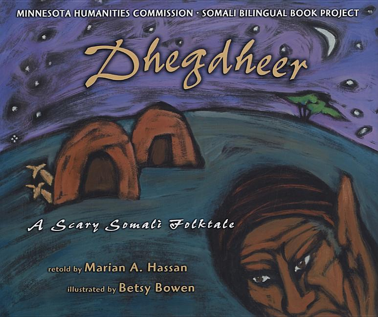 Dhegdheer: A Scary Somali Folktale