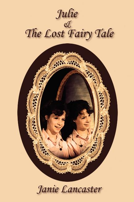 Julie and the Lost Fairy Tale