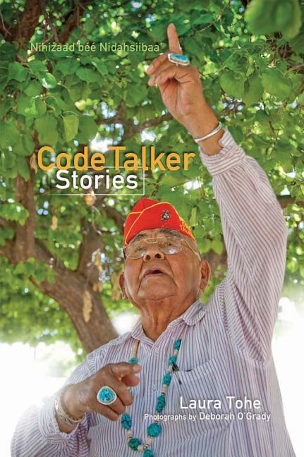 Nihizaad Bee Nidasiibaa' / Code Talker Stories