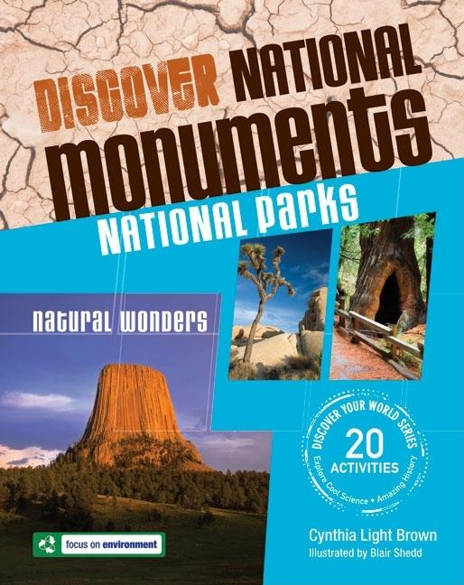 Discover National Monuments National Parks: Natural Wonders
