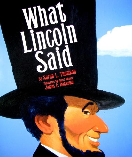 What Lincoln Said