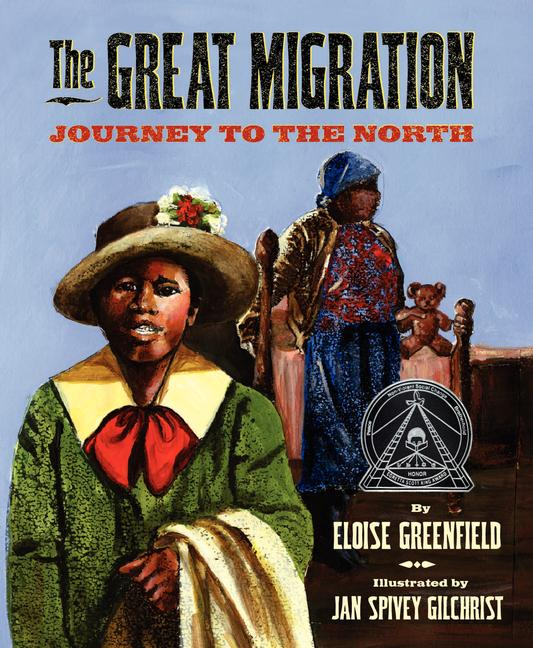 Great Migration, The: Journey to the North
