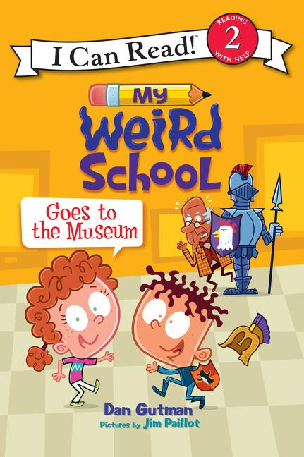My Weird School Goes to the Museum