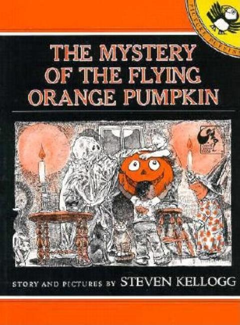 The Mystery of the Flying Orange Pumpkin