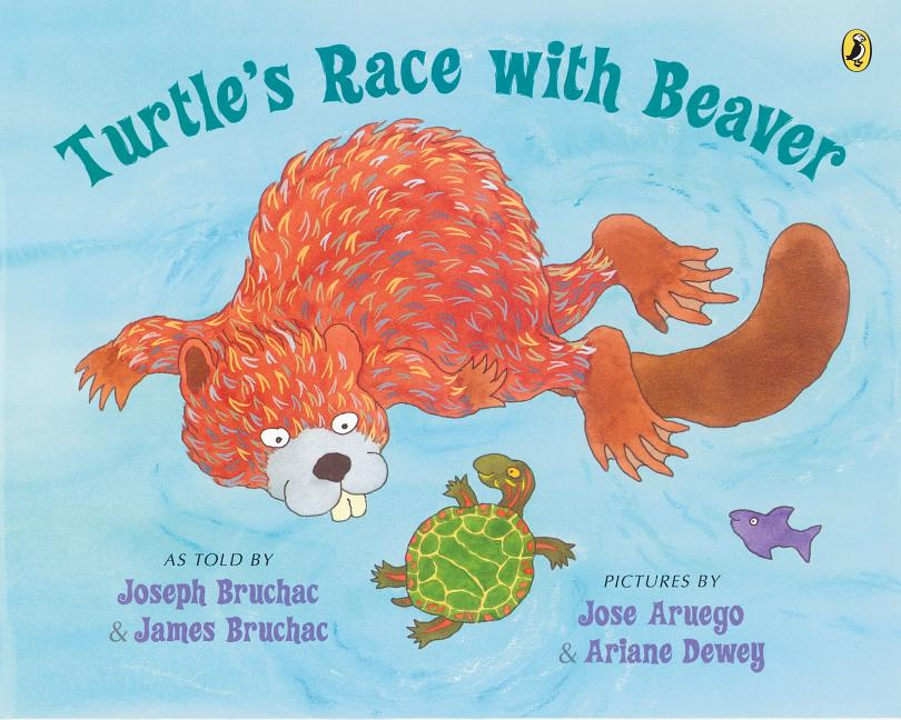Turtle's Race with Beaver: A Traditional Seneca Story