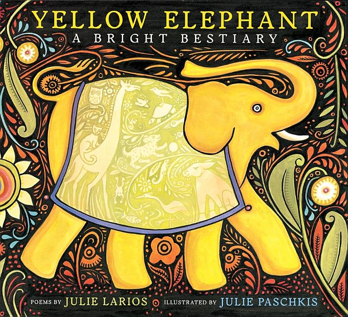 Yellow Elephant: A Bright Bestiary