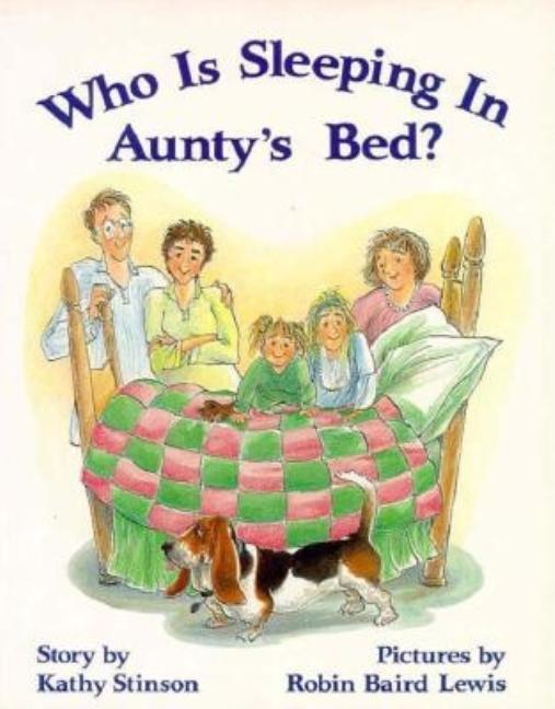Who is Sleeping in Aunty's Bed?