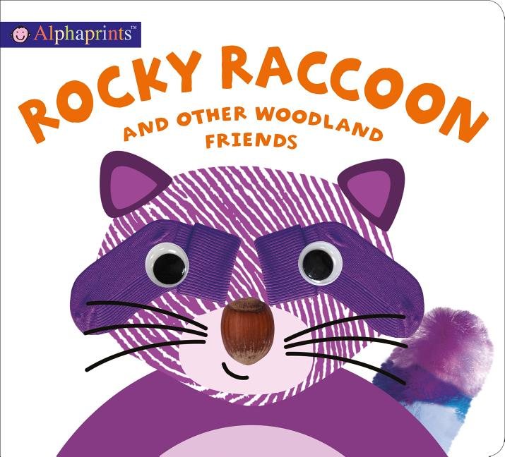 Rocky Raccoon and Other Woodland Friends