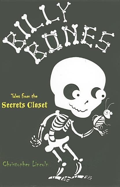 Billy Bones: A Tale from the Secrets Closet