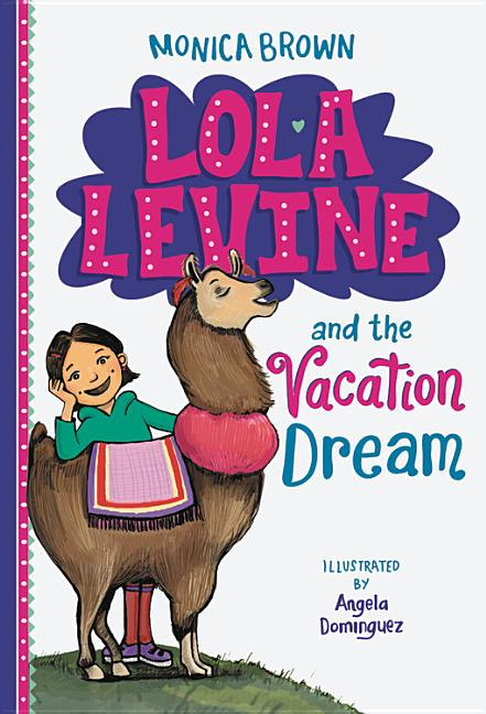 Lola Levine and the Vacation Dream