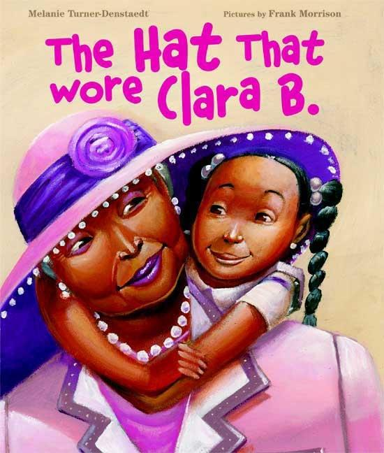 Hat That Wore Clara B.