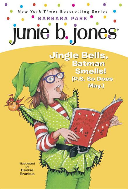 Jingle Bells, Batman Smells! (P.S. So Does May): Junie B., First Grader