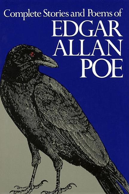 Complete Stories and Poems of Edgar Allan Poe, The