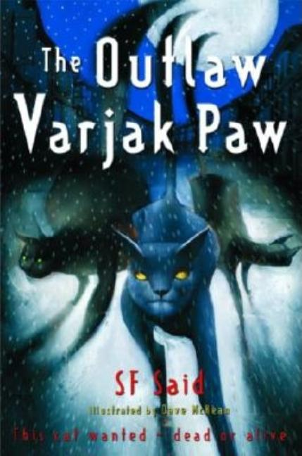 The Outlaw Varjak Paw