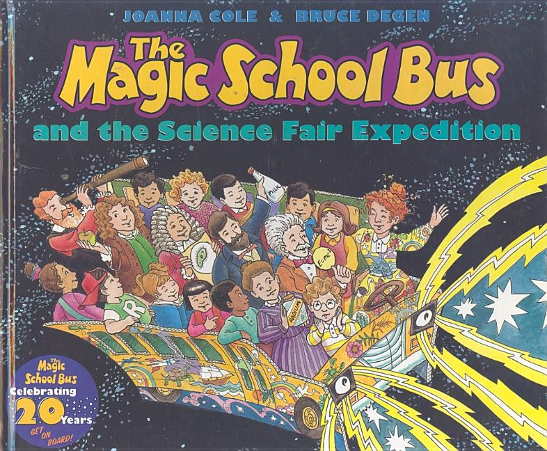 Magic School Bus and the Science Fair Expedition, The