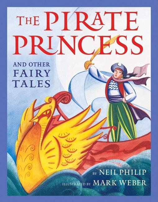 The Pirate Princess: And Other Fairy Tales