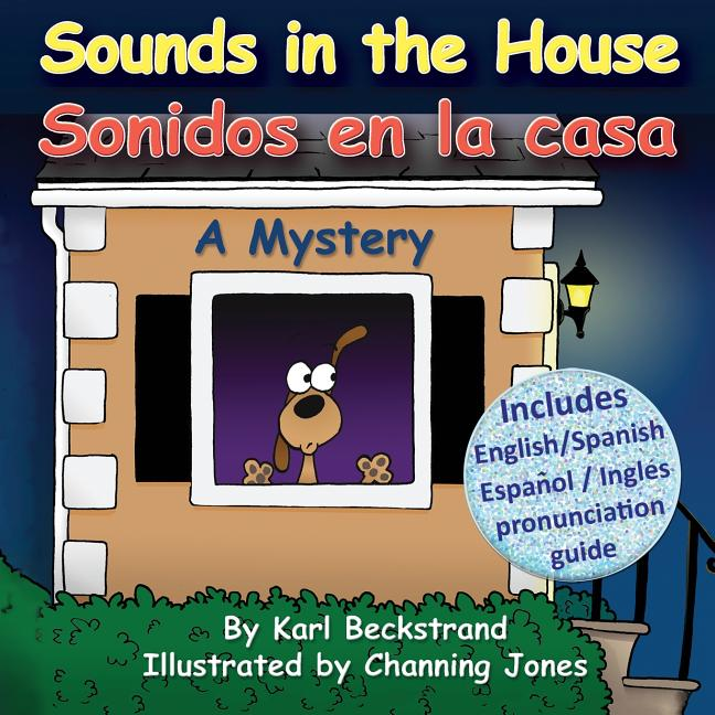 Sounds in the House / Sonidos En La Casa