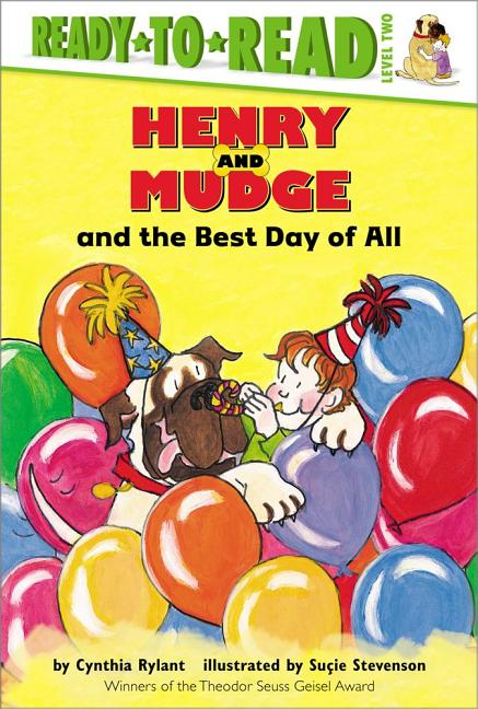 Henry and Mudge and the Best Day of All
