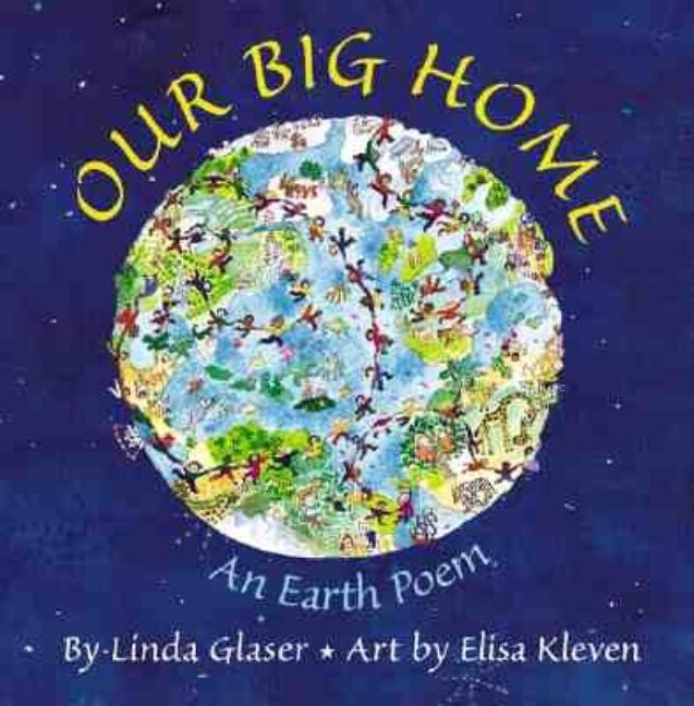 Our Big Home: An Earth Poem