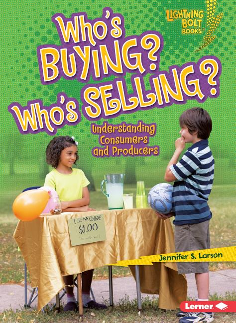 Who's Buying? Who's Selling?: Understanding Consumers and Producers