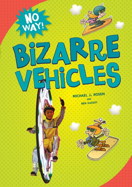 Bizarre Vehicles
