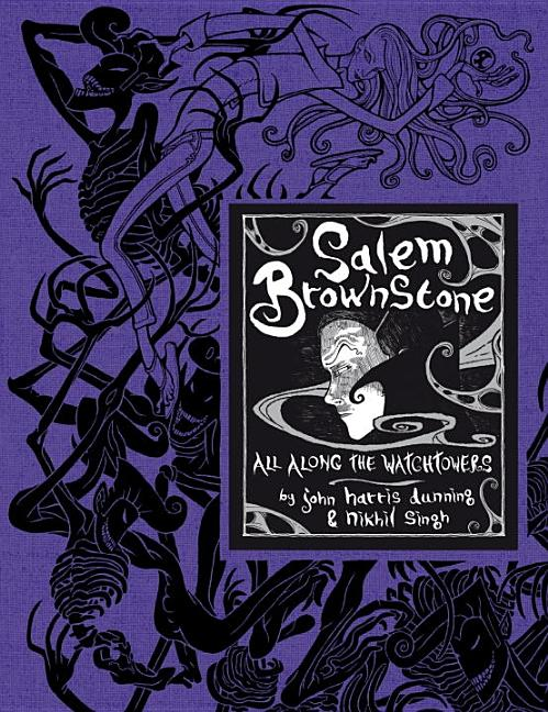 Salem Brownstone: All Along the Watchtowers