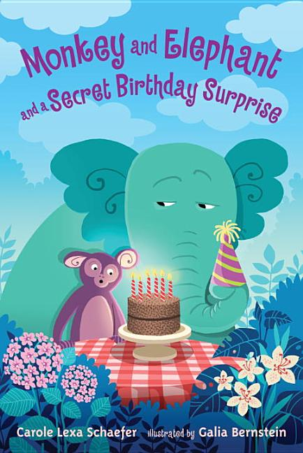 Monkey and Elephant and a Secret Birthday Surprise