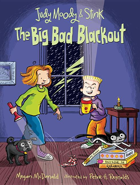 The Big Bad Blackout: Judy Moody & Stink