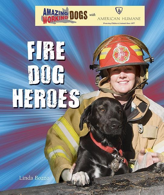 Fire Dog Heroes