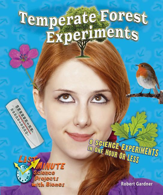 Temperate Forest Experiments: 8 Science Experiments in One Hour or Less