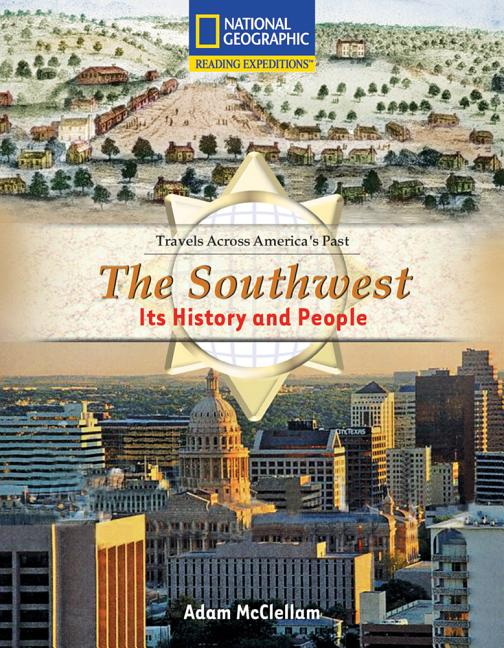 The Southwest: Its History and People