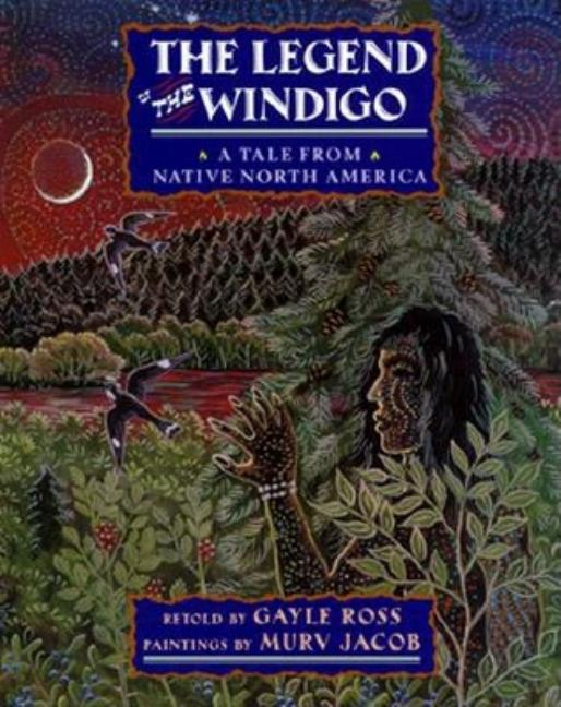The Legend of the Windigo: A Tale from Native North America