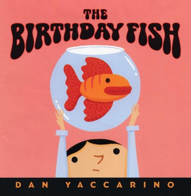 The Birthday Fish