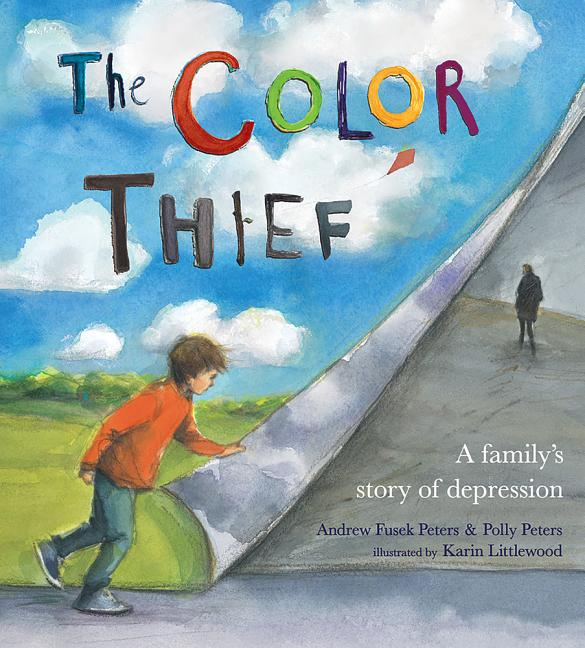 Color Thief, The: A Family's Story of Depression