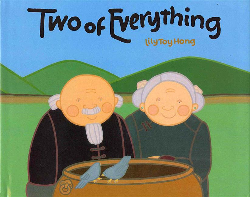 Two of Everything: A Chinese Folktale