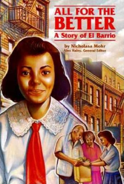 All for the Better: A Story of El Barrio
