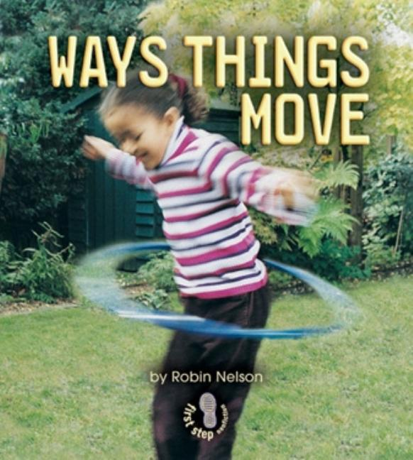 Ways Things Move