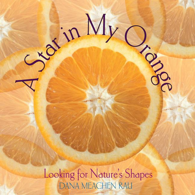 A Star in My Orange: Looking for Natures Shapes
