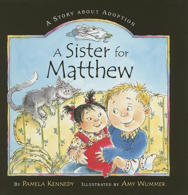 A Sister for Matthew