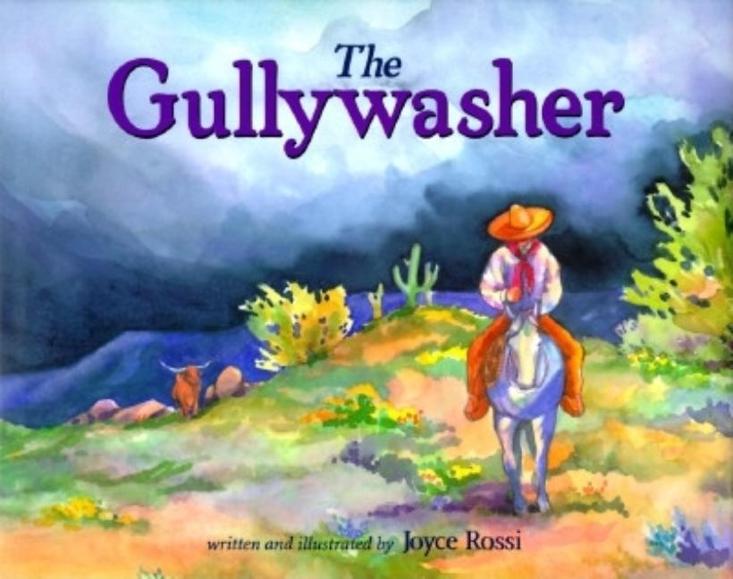The Gullywasher