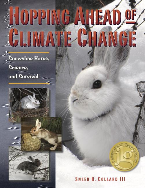 Hopping Ahead of Climate Change: Snowshoe Hares, Science, and Survival