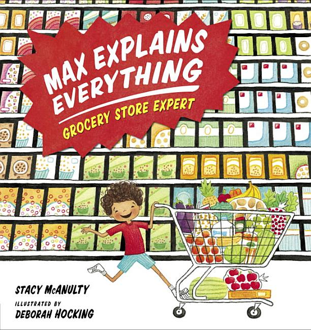 Max Explains Everything: Grocery Store Expert