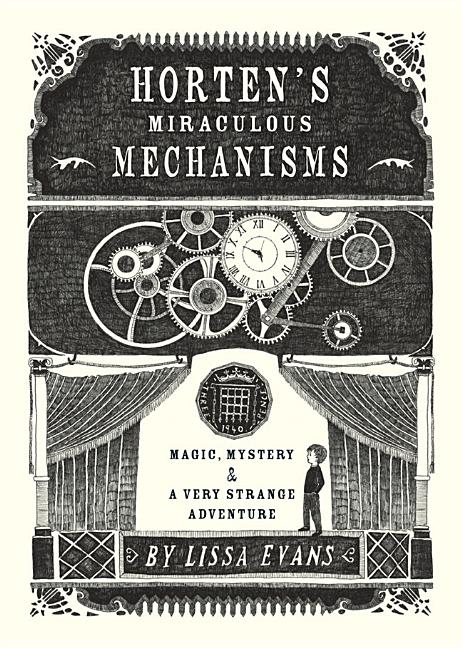 Horten's Miraculous Mechanisms: Magic, Mystery, and A Very Strange Adventure