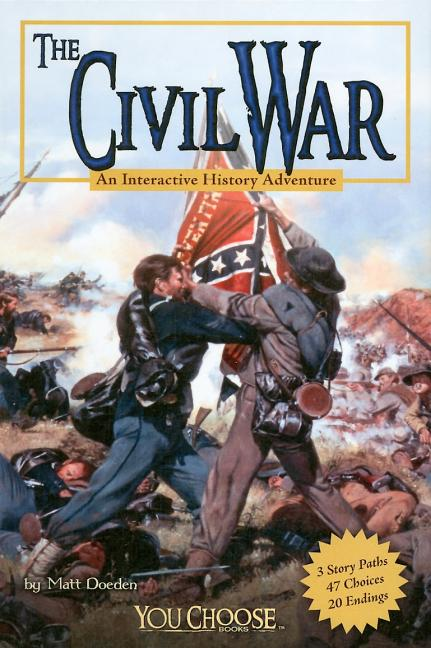 Civil War: An Interactive History Adventure