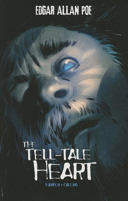 The Tell-Tale Heart: Graphic Novel